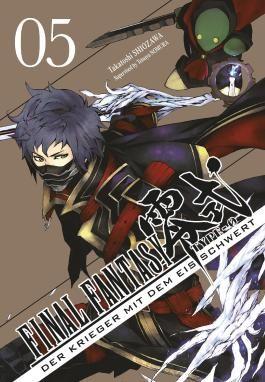 Final Fantasy - Type-0 5: Final Fantasy - Type-0: Der Krieger mit dem Eisschwert, Band 5