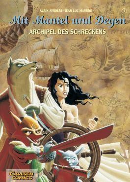 Mit Mantel und Degen, Band 3: Archipel des Schreckens