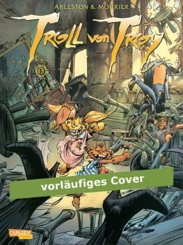 Troll von Troy 13: Der Krieg der Vielfraße