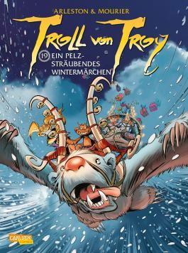 Troll von Troy 19: Ein pelzsträubendes Wintermärchen