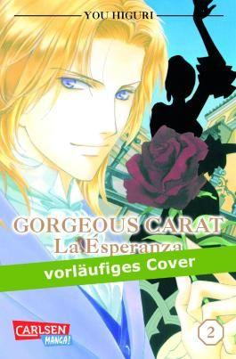 Gorgeous Carat - La Esperanza, Band 2
