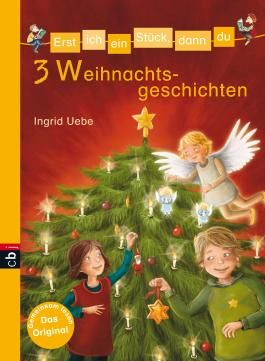 Erst ich ein Stück, dann du - 3 Weihnachtsgeschichten