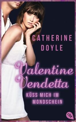 Valentine Vendetta - Küss mich im Mondschein