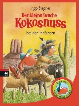 Der kleine Drache Kokosnuss bei den Indianern