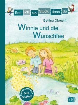 Erst ich ein Stück, dann du - Winnie und die Wunschfee