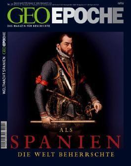 Geo Epoche / Als Spanien die Welt beherrschte