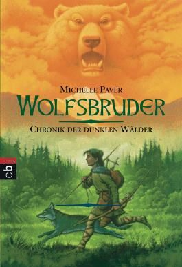 Chronik der dunklen Wälder - Wolfsbruder