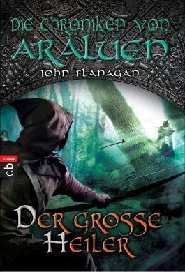 Die Chroniken von Araluen - Der große Heiler