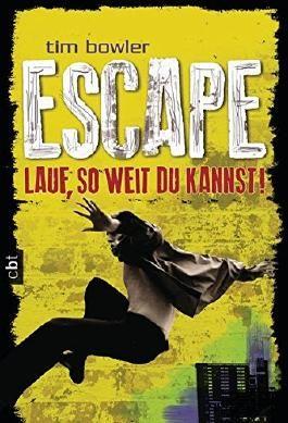 Escape - Lauf, so weit du kannst!