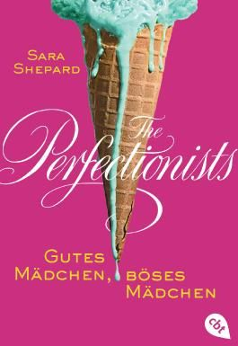 The Perfectionists - Gutes Mädchen, böses Mädchen