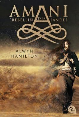 AMANI - Rebellin des Sandes