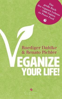 Veganize your life!