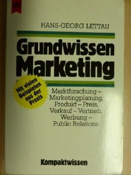 Grundwissen Marketing