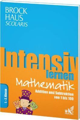 Brockhaus Scolaris Intensiv lernen Mathematik 1.-2. Klasse