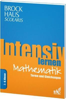 Brockhaus Scolaris Intensiv lernen Mathematik 7.-8. Klasse