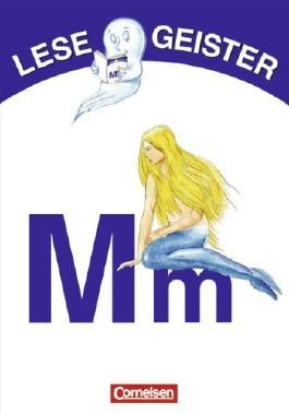 Lesegeister: 1./2. Schuljahr - M wie Meerjungfrau: Geschichten für Erstleser