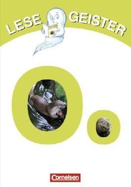Lesegeister: 1./2. Schuljahr - O wie Otter: Geschichten für Erstleser