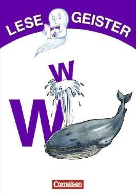 Lesegeister: 1./2. Schuljahr - W wie Wal: Geschichten für Erstleser