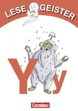 Lesegeister: 1./2. Schuljahr - Y wie Yeti: Geschichten für Erstleser