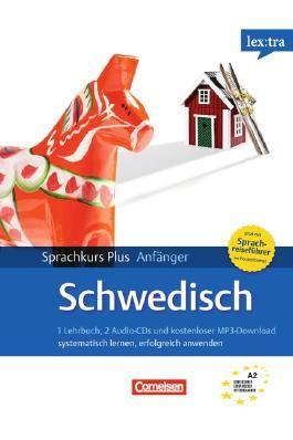 Lextra - Schwedisch - Sprachkurs Plus: Anfänger / A1-A2 - Neubearbeitung