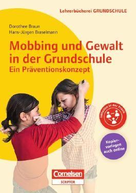 Lehrerbücherei Grundschule / Mobbing und Gewalt in der Grundschule - ein Präventionskonzept