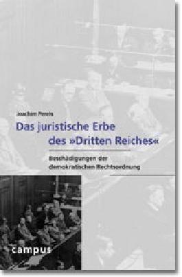 Das juristische Erbe des »Dritten Reiches«