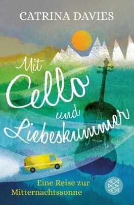 Mit Cello und Liebeskummer