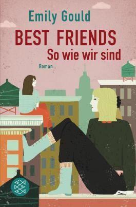Best Friends - So wie wir sind