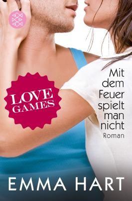Love Games - Mit dem Feuer spielt man nicht