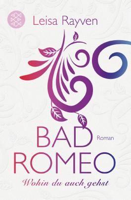Bad Romeo / Bad Romeo - Wohin du auch gehst