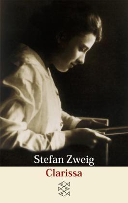 Stefan Zweig, Gesammelte Werke in Einzelbänden (Taschenbuchausgabe) / Clarissa