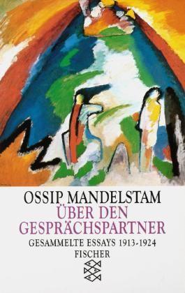 Ossip Mandelstam.  Über den Gesprächspartner