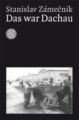 Das war Dachau