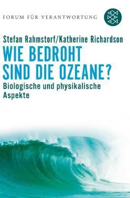 Forum für Verantwortung / Wie bedroht sind die Ozeane?