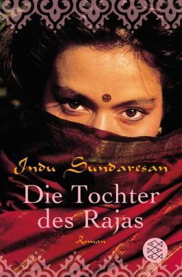 Die Königinnen Indiens / Die Tochter des Rajas