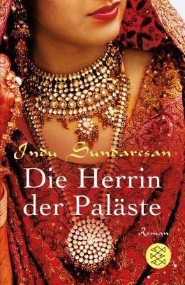 Die Königinnen Indiens / Die Herrin der Paläste