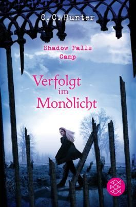 Shadow Falls Camp - Verfolgt im Mondlicht