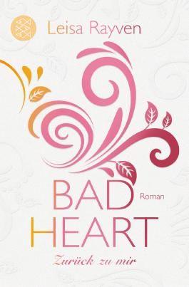 Bad Heart - Zurück zu mir