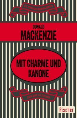 Henry Chalice / Mit Charme und Kanone