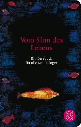Fischer Taschenbibliothek / Vom Sinn des Lebens