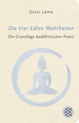 Fischer Taschenbibliothek / Die Vier Edlen Wahrheiten