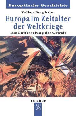 Europa im Zeitalter der Weltkriege