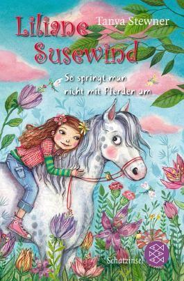 Liliane Susewind ab 8 / Liliane Susewind – So springt man nicht mit Pferden um