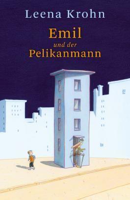 Emil und der Pelikanmann