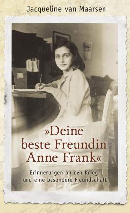 »Deine beste Freundin Anne Frank«