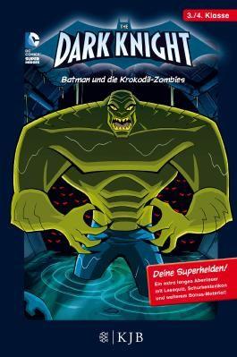 Dark Knight / The Dark Knight: Batman und die Krokodil-Zombies