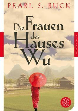Fischer Klassik / Die Frauen des Hauses Wu