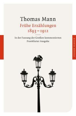 Fischer Klassik / Frühe Erzählungen 1893-1912