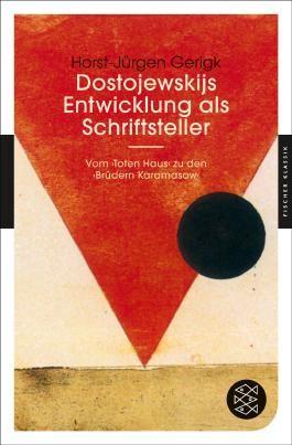 Fischer Klassik / Dostojewskijs Entwicklung als Schriftsteller