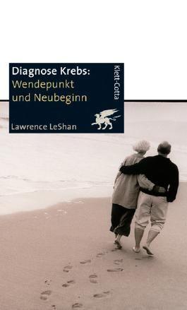 Diagnose Krebs. Wendepunkt und Neubeginn